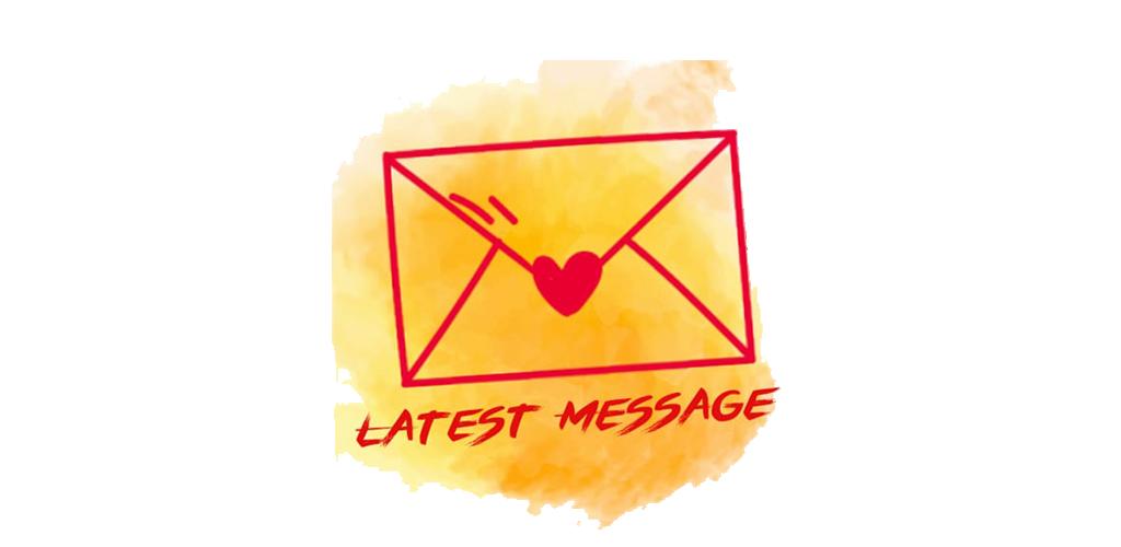 latest message